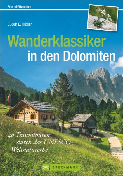 Wanderklassiker Dolomiten