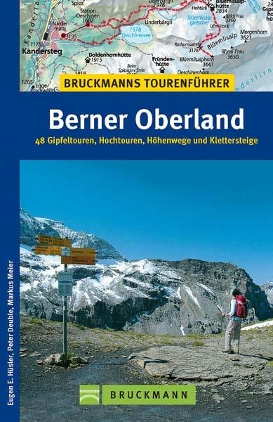 Bruckmanns Tourenführer Berner Oberland