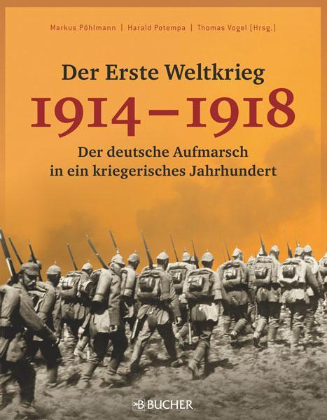 Der Erste Weltkrieg 1914 – 1918