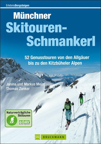 Münchner Skitourenschmankerl