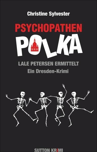 Psychopathenpolka - Lale Petersen ermittelt