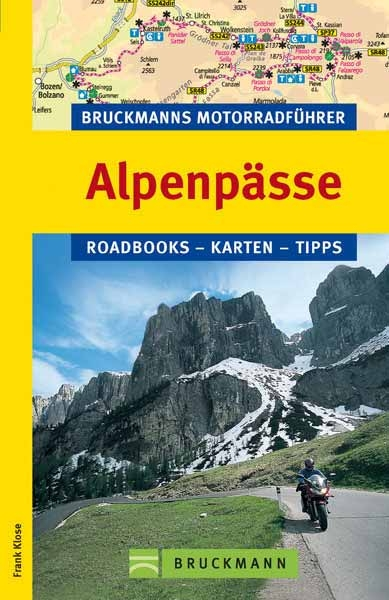 Bruckmanns Motorradführer Alpenpässe