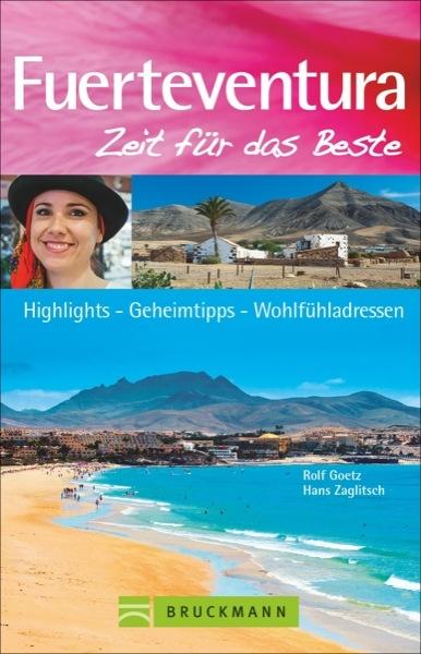Fuerteventura – Zeit für das Beste