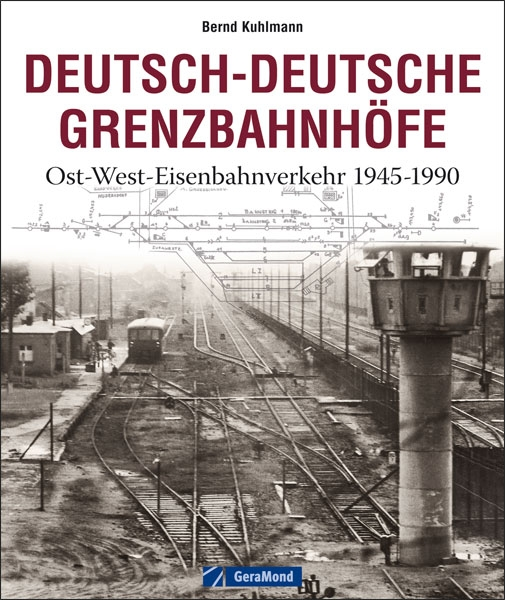 Deutsch-Deutsche Grenzbahnhöfe