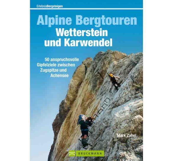 Alpine Bergtouren Wetterstein und Karwendel