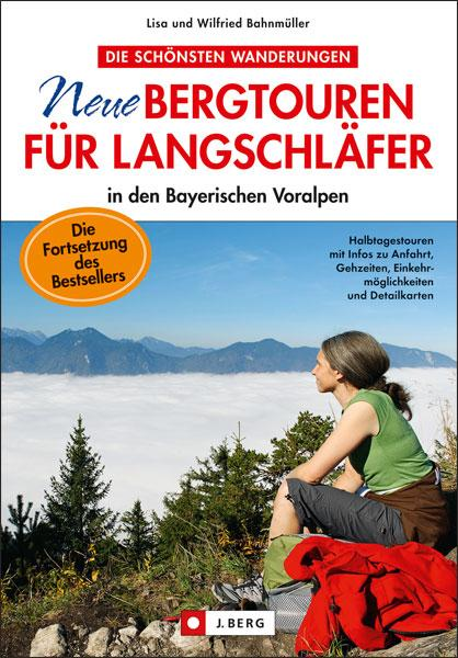 Neue Bergtouren für Langschläfer