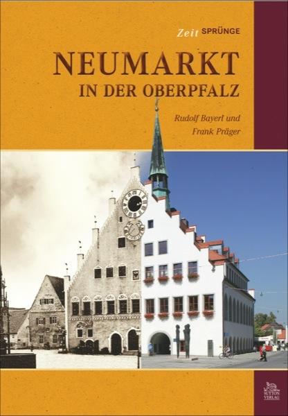 Zeitsprünge Neumarkt in der Oberpfalz