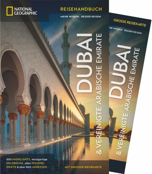 NATIONAL GEOGRAPHIC Reisehandbuch Dubai & Vereinigte Arabische Emirate