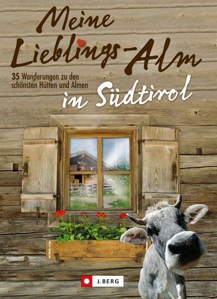 Meine Lieblings-Alm in Südtirol