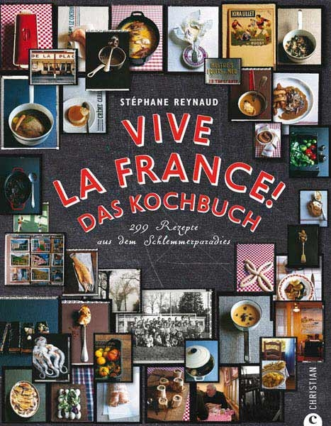 Vive la France! Das Kochbuch