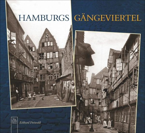 Hamburgs Gängeviertel